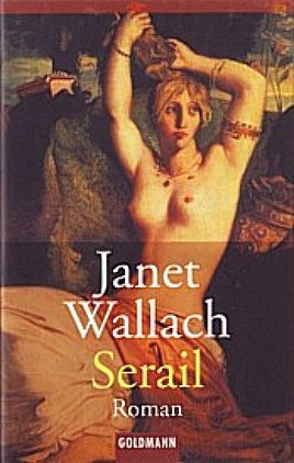 Serail  by  Janet Wallach