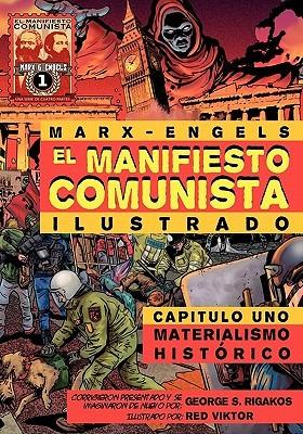 El Manifiesto Comunista, Capitulo Uno: Materialismo Histórico Karl Marx