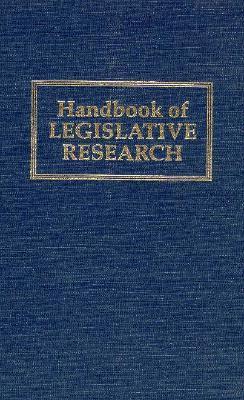 Handbook of Legislative Research  by  Gerhard Loewenberg