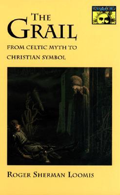 Celtic Myth and Arthurian Romance  by  Roger Sherman Loomis
