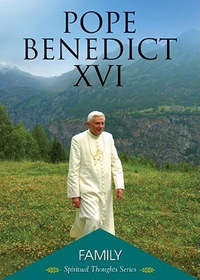 Family  by  Pope Benedict XVI