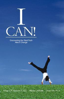 I Can!: Discovering the Real Truth about Change Marilyn Jeffcoat