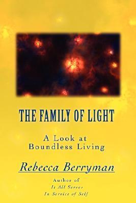 The Family of Light: A Look at Boundless Living Rebecca Berryman
