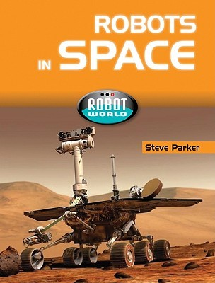 Robots In Space Steve Parker