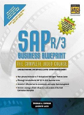 SAP R/3 Business Blueprint - The Complete Video Course Thomas A. Curran