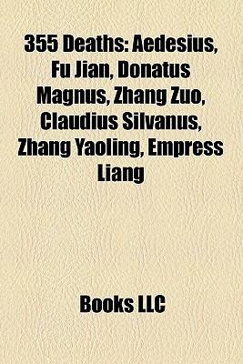 355 Deaths  by  Books LLC