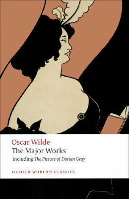 The Major Works  by  Oscar Wilde