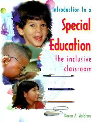 Introduction to a Special Education: The Inclusive Classroom [With Disk]  by  Karen A. Waldron