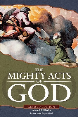 The Mighty Acts of God, Revised Edition  by  Arnold B. Rhodes