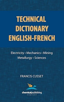 Technical Dictionary: English - French Francis Cusset