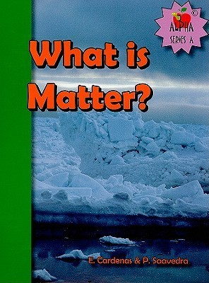 What Is Matter? Ernesto A. Cardenas