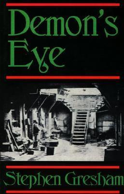 Demons Eye  by  Stephen Greshman