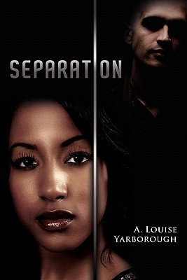 Separation A. Louise Yarborough