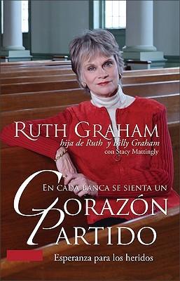 En Cada Banca Se Sienta un Corazon Partido Ruth Graham