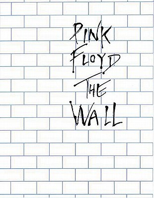 Pink Floyd - The Wall  by  Music Sales Corporation