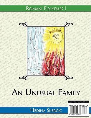 An Unusual Family  by  Hedina Sijercic