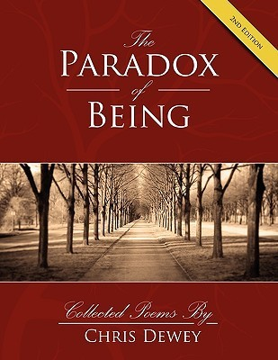 Paradox of Being: 2nd Edition Chris Dewey