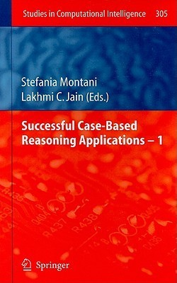 Successful Case-Based Reasoning Applications - 1  by  Stefania Montani