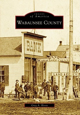Wabaunsee County  by  Greg A. Hoots
