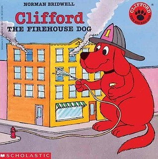 Clifford, the Firehouse Dog Norman Bridwell