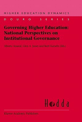 Governing Higher Education: National Perspectives on Institutional Governance  by  Alberto Amaral