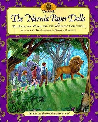 PAPER DOLLS:    The Narnia Paper Dolls: The Lion, the Witch and the Wardrobe Collection  by  NOT A BOOK
