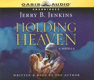 Holding Heaven  by  Jerry B. Jenkins