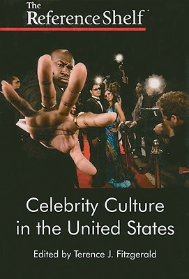 Celebrity Culture in the United States: Number 1 Terence J. Fitzgerald