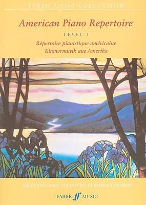 American Piano Repertoire, Level 1: Repertoire Pianistique Americaine/Klaviermusik Aus Amerika Stephen Coombs