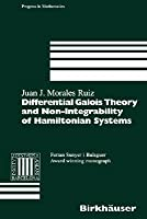 Differential Galois Theory And Non Integrability Of Hamiltonian Systems  by  Juan J. Morales Ruiz