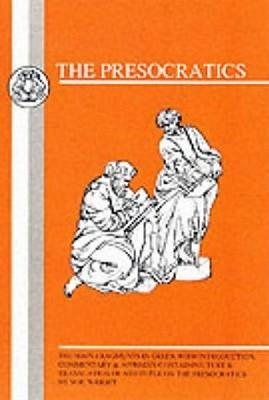 Presocratics: Main Fragments (BCP Greek Texts)  by  Margaret R. Wright