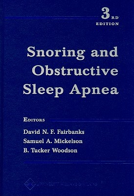 Snoring and Obstructive Sleep Apnea David Fairbanks