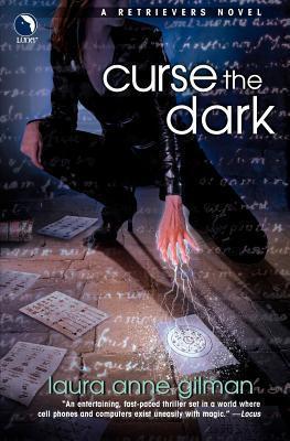 Curse the Dark Laura Anne Gilman