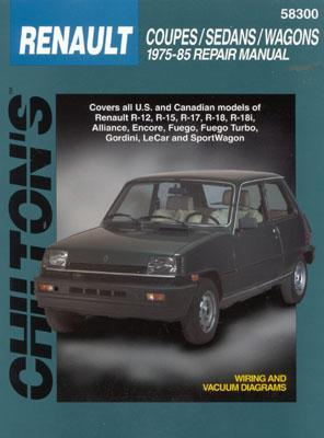Renault Coupes, Sedans, and Wagons, 1975-85  by  Chilton Automotive Books