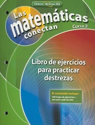 Las Matematicas Conectan, Curso 3: Libro de Ejercicios Para Practicar Destrezas McGraw-Hill Publishing