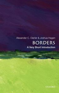 Borders: A Very Short Introduction  by  Alexander C. Diener