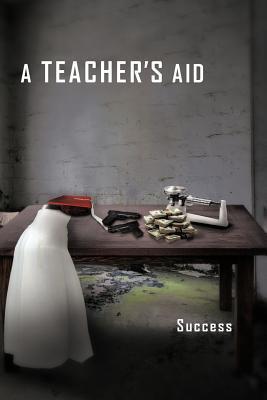 A Teachers Aid  by  SUCCESS