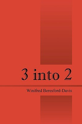 3 Into 2  by  Winifred Beresford Davis