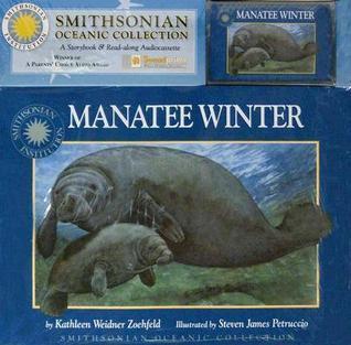 Manatee Winter [With Cassette] Kathleen Weidner Zoehfeld