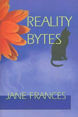 Reality Bytes Jane  Frances