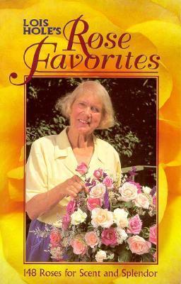 Lois Holes Rose Favorites Lois Holes