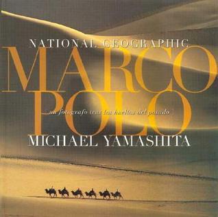 Marco Polo Michael Yamashita