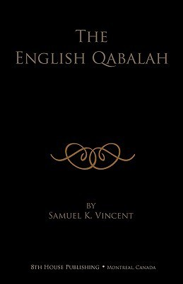 The English Qabalah  by  Samuel K Vincent