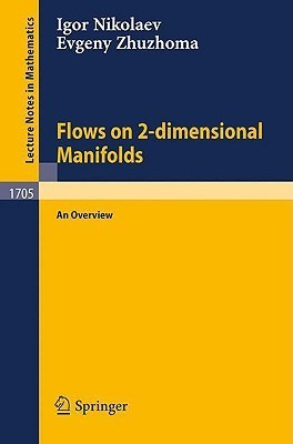 Flows on 2-Dimensional Manifolds: An Overview Igor Nikolaev