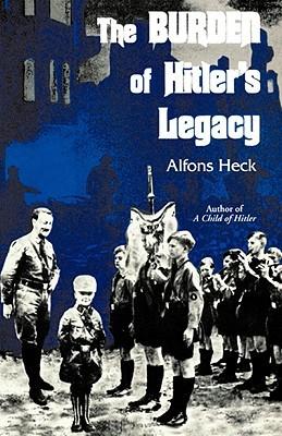 CHILD OF HITLER, A (Bantam War Book)  by  Alfons Heck