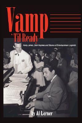Vamp Til Ready Al Lerner