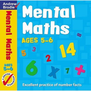 Mental Maths For Ages 5 6  by  Andrew Brodie