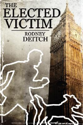 The Elected Victim  by  Rodney Deitch