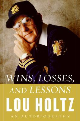 Winning Everyday  by  Lou Holtz