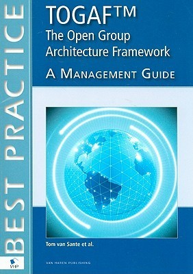 Togaftm The Open Group Architecture Framework A Management Guide  by  Van Haren Publishing